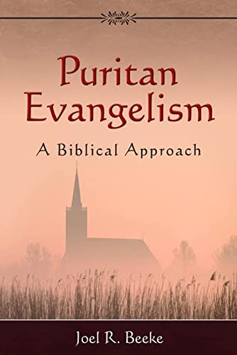9781601780263: Puritan Evangelism
