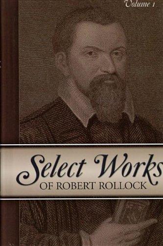 Select Works of Robert Rollock (2 Vol. Set): Rollock, Robert