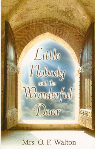 9781601780461: Little Nobody and the Wonderful Door