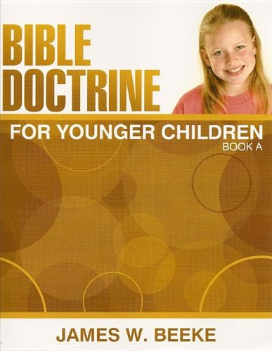 9781601780485: Bible Doctrine for Younger Children Book A