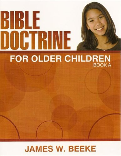 9781601780508: Bible Doctrine for Older Children - Book A (Grade 6)