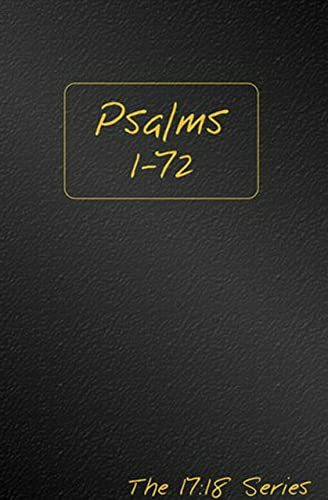 9781601781130: Psalms 1-72, Volume 1 - Journible The 17:18 Series (Journibles: the 17:18 Series)