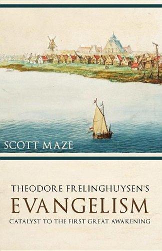9781601781239: Theodorus Frelinghuysen's Evangelism: Catalyst to the First Great Awakening