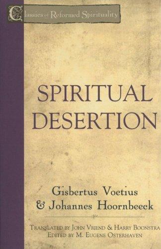 9781601781895: Spiritual Desertion