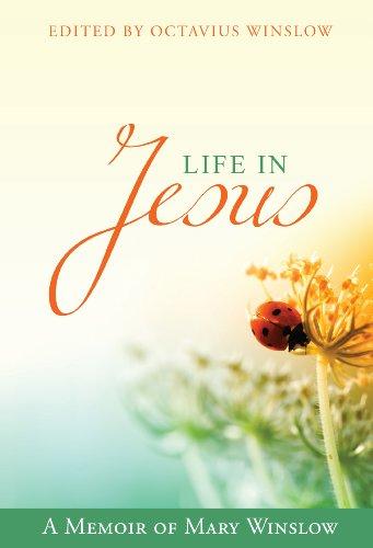 9781601782908: Life in Jesus: A Memoir of Mary Winslow