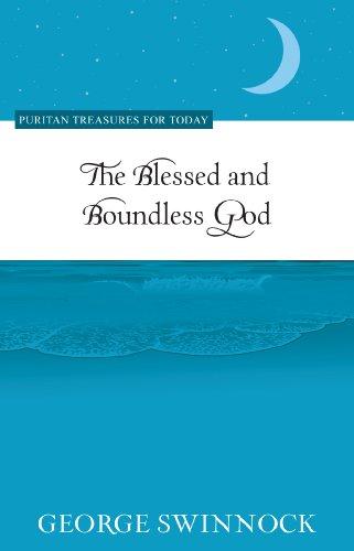 9781601783370: The Blessed and Boundless God (Puritan Treasures for Today)