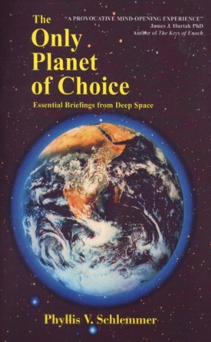 9781601790095: The Only Planet of Choice: Essential Briefings From Deep Space