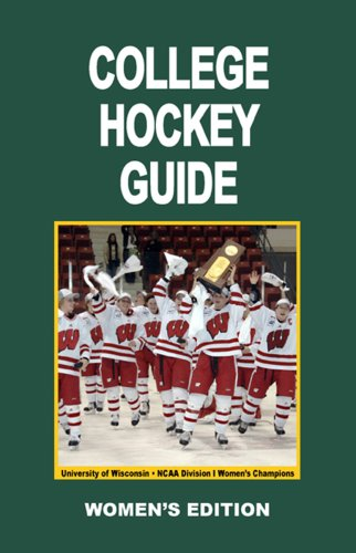 9781601791016: College Hockey Guide Women's Edition 2007/08