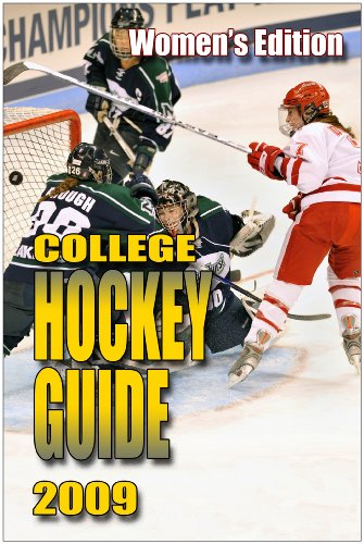 9781601791177: College Hockey Guide Women's Edition 2009-10
