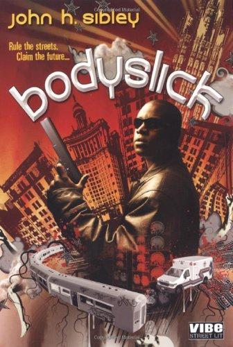 9781601830043: Bodyslick