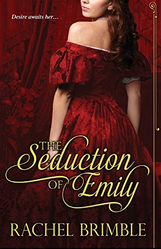 9781601832054: The Seduction of Emily