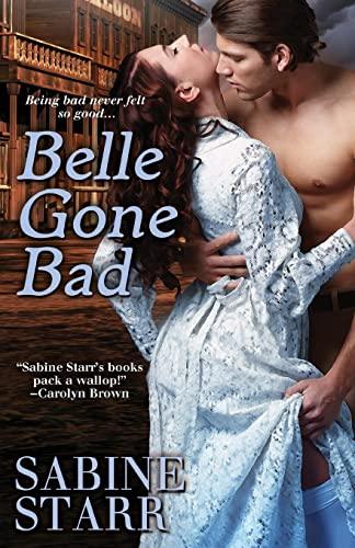 Belle Gone Bad: Sabine Starr