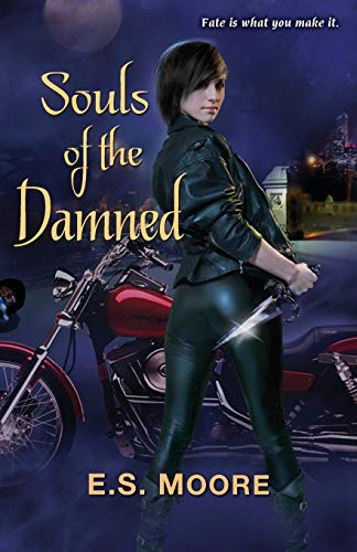 Souls of the Damned: Moore, E. S.