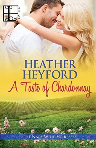 A Taste of Chardonnay: Heyford, Heather