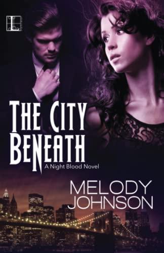 9781601834225: The City Beneath