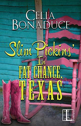Slim Pickins' in Fat Chance, Texas: Bonaduce, Celia
