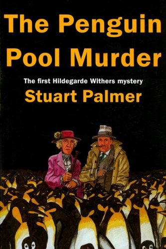 9781601870131: The Penguin Pool Murder (Hildegarde Withers Mysteries)