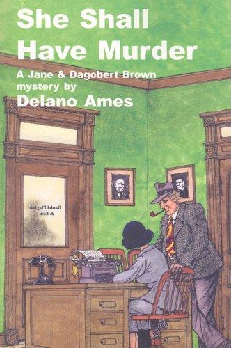 9781601870179: She Shall Have Murder (Jane & Dagobert Brown Mysteries)
