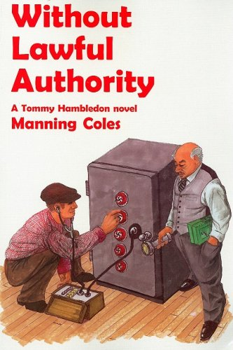 Without Lawful Authority : A Tommy Hambledon: Manning Coles