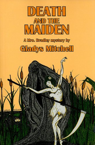 9781601870414: Death and the Maiden: A Mrs. Bradley Mystery (Rue Morgue Vintage Mysteries)