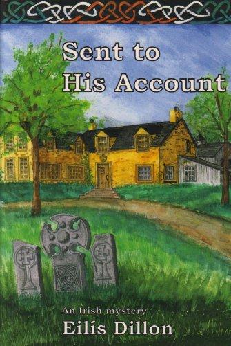 9781601870421: Sent to His Account (Rue Morgue Classic Irish Mysteries)