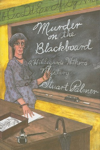 9781601870544: Murder on the Blackbaord: A Miss Withers Mystery (Rue Morgue Vintage Mysteries)