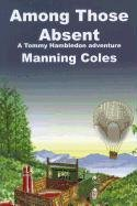 9781601870582: Among Those Absent (Tommy Hambledon Spy Novels)