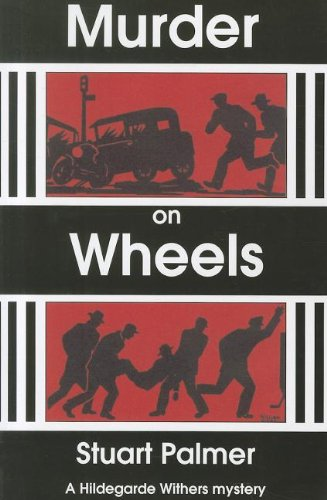 9781601870636: Murder on Wheels (Hildegarde Withers Mysteries)