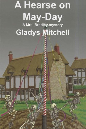 9781601870667: A Hearse on May-Day (Mrs. Bradley Mysteries)
