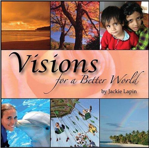 9781601940155: Visions for a Better World