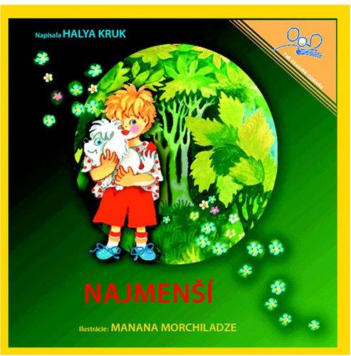 9781601950475: NajmenSí | The Littlest One (Slovak Edition)