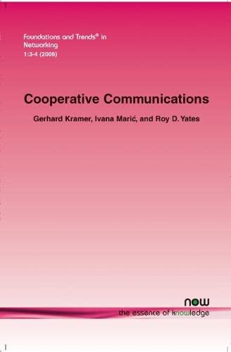 9781601980267: Cooperative Communications (Foundations and Trends in Networking)