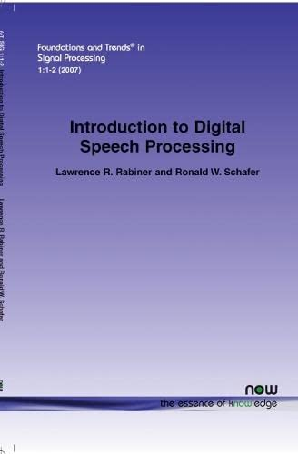 9781601980700: An Introduction to Digital Speech Processing (Foundations and Trends in Signal Processing,)