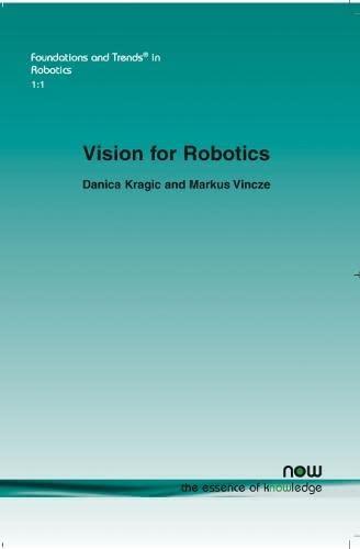 Vision for Robotics (Paperback): Danica Kragic, Markus Vincze
