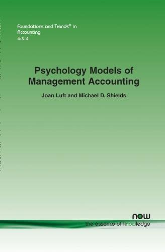 9781601983466: Psychology Models of Management Accounting (Foundations and Trends(r) in Accounting)