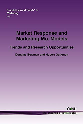 9781601983541: Market Response and Marketing Mix Models: Trends and Research Opportunities (Foundations and Trends(r) in Marketing)