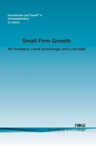 Small Firm Growth (Foundations and Trends(r) in Entrepreneurship): Davidsson, Per; Achtenhagen, ...
