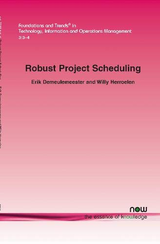 9781601984340: Robust Project Scheduling (Foundations and Trends(r) in Technology, Information, and Op)