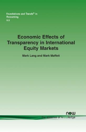 Economic Effects of Transparency in International Equity Markets (Paperback): Mark Lang, Mark ...