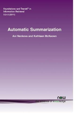 9781601984708: Automatic Summarization (Foundations and Trends(r) in Information Retrieval)