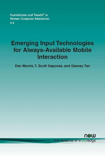 9781601984869: Emerging Input Technologies for Always-Available Mobile Interaction (Foundations and Trends(r) in Human-Computer Interaction)