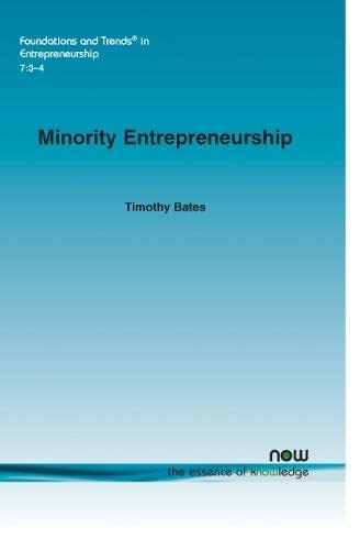 Minority Entrepreneurship: Timothy Bates