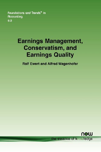 9781601986023: Earnings Management, Conservatism, and Earnings Quality (Foundations and Trends in Accounting)