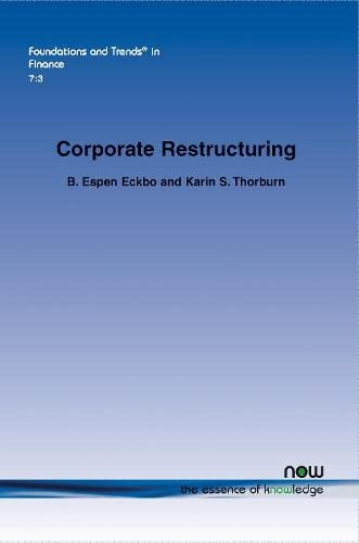 Corporate Restructuring (Foundations and Trends(r) in Finance): Eckbo, Espen B.,