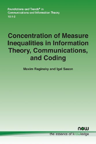 9781601987242: Concentration of Measure Inequalities in Information Theory, Communications and Coding (Foundations and Trends(r) in Communications and Information)