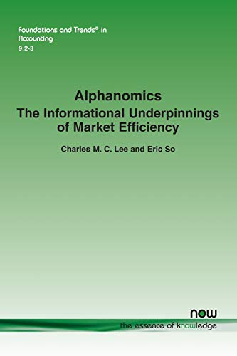 9781601988928: Alphanomics: The Informational Underpinnings of Market Efficiency (Foundations and Trends in Accounting)