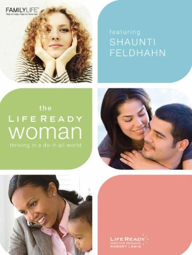 9781602003743: The Life Ready Woman: Thriving in a Do-It-All World (Life Ready Woman DVD Group Study)