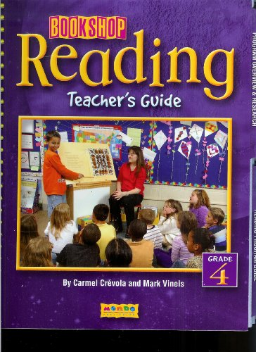 Bookshop Reading Teacher's Guide, Grade 4: Carmel Crevola, Mark Vineis