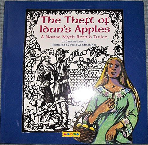 The Theft of Idun's Apples: Caroline Leavitt