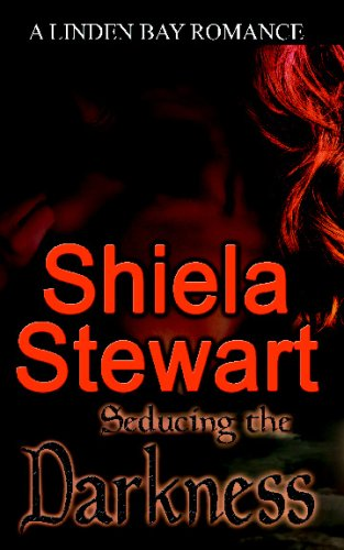 Seducing the Darkness: Shiela Stewart